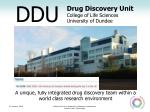 a unique fully integrated drug discovery team within a world class research environment