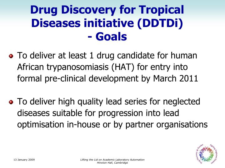 Drug Discovery for Tropical Diseases initiative (DDTDi)