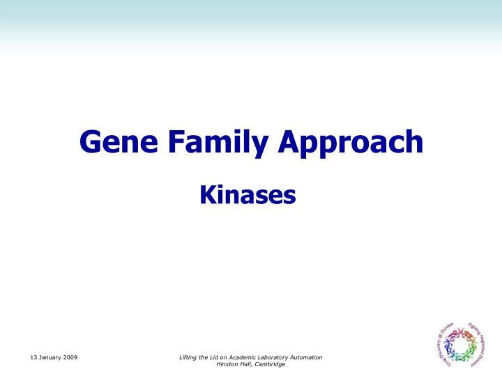 Gene Family Approach