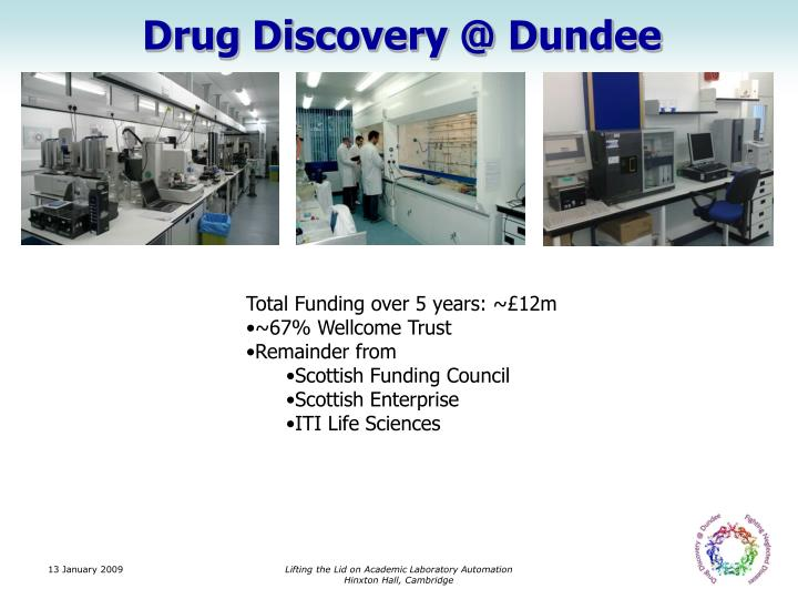 Drug Discovery @ Dundee