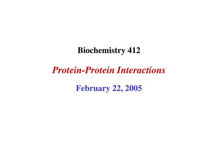 Biochemistry 412