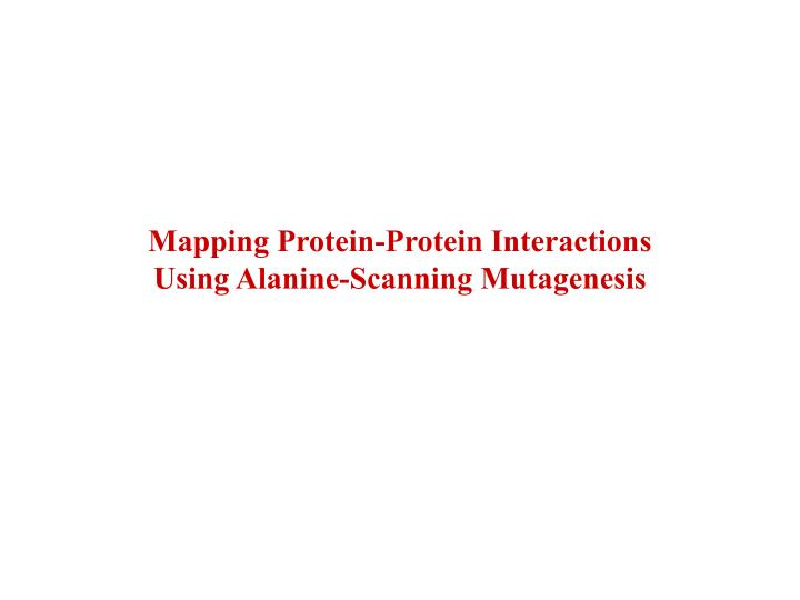 Mapping Protein-Protein Interactions