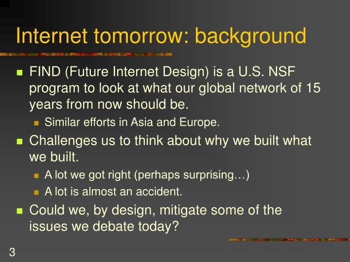 Internet tomorrow: background