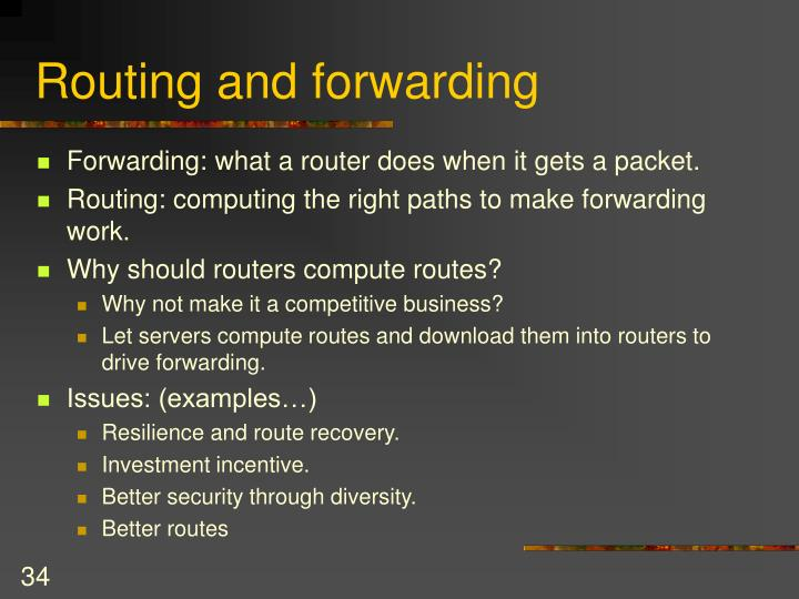 Routing and forwarding