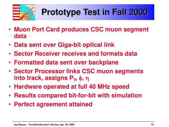 Prototype Test in Fall 2000