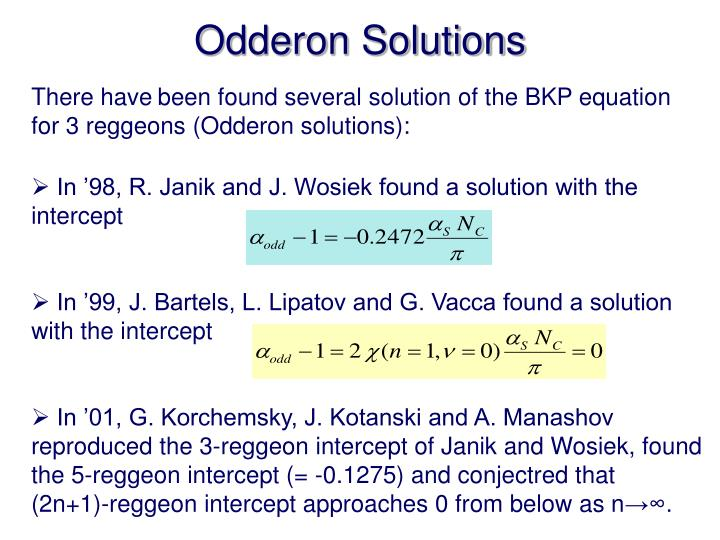 Odderon solutions