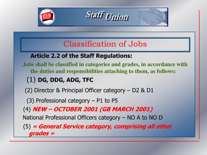 Article 2.2 of the Staff Regulations:
