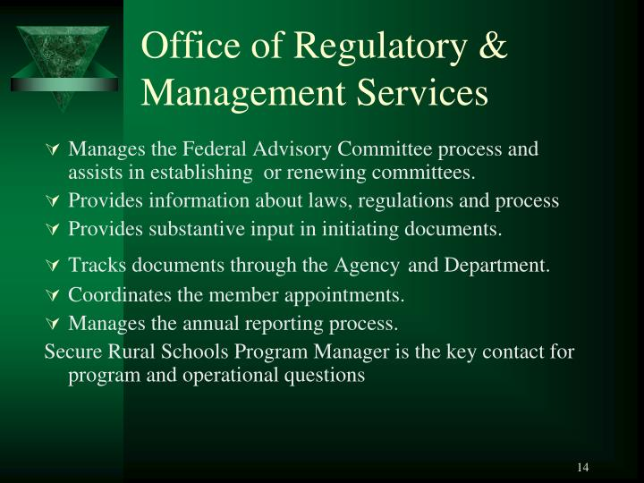 Office of Regulatory & Management Services