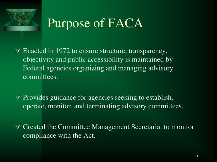 Purpose of FACA