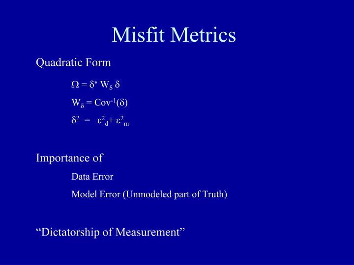 Misfit Metrics