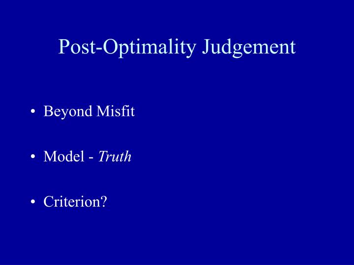 Post-Optimality Judgement