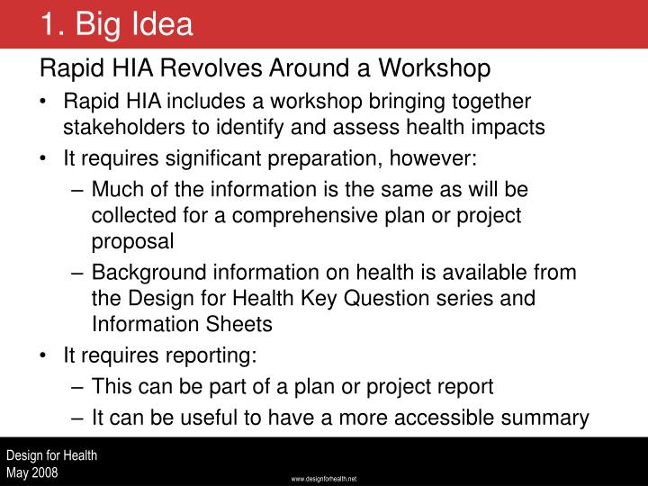 Rapid HIA Revolves Around a Workshop