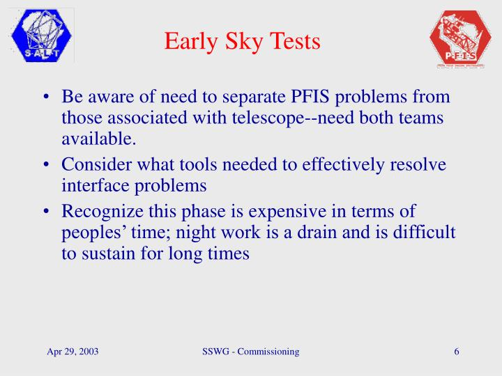 Early Sky Tests