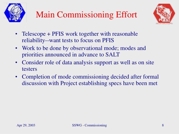 Main Commissioning Effort