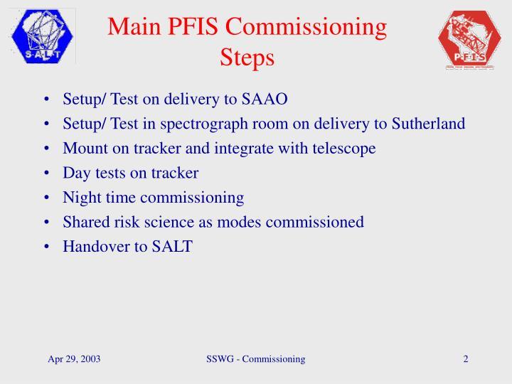 Main PFIS Commissioning Steps