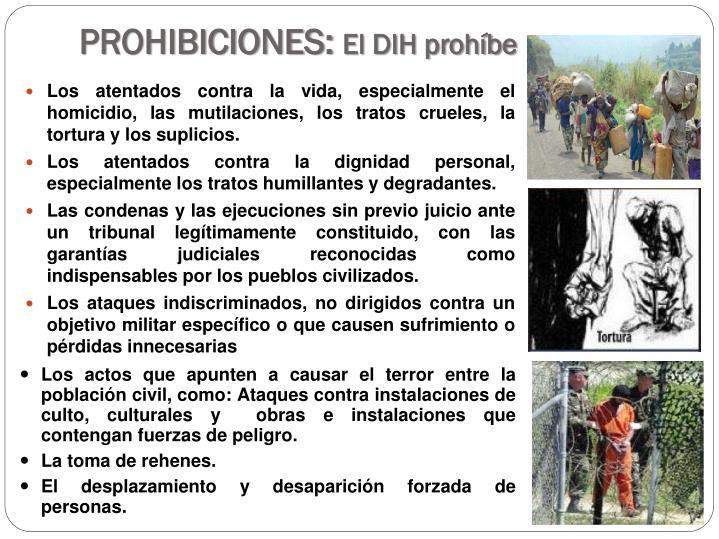 PROHIBICIONES: