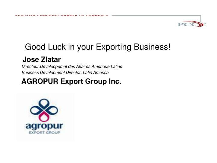 Good Luck in your Exporting Business!
