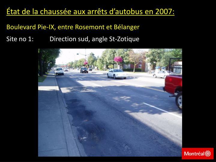 État de la chaussée aux arrêts d'autobus en 2007: