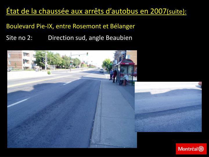 État de la chaussée aux arrêts d'autobus en 2007