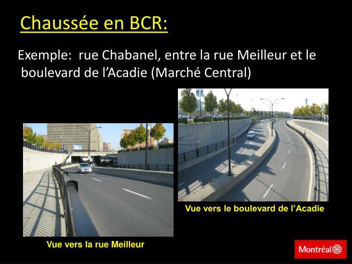 Chaussée en BCR: