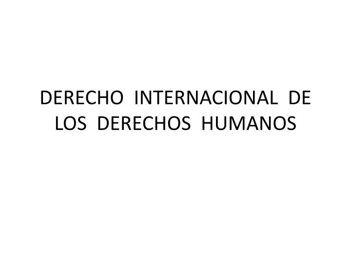 DERECHO  INTERNACIONAL  DE