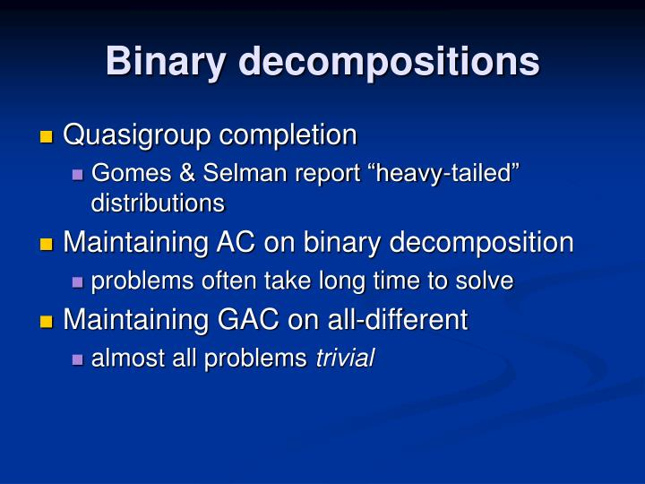 Binary decompositions