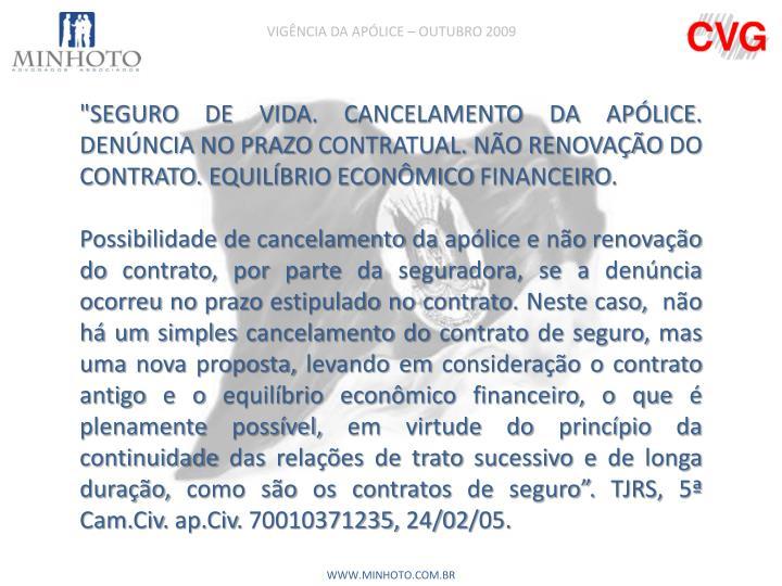 VIGÊNCIA DA APÓLICE – OUTUBRO 2009