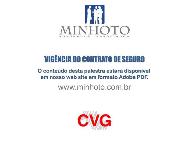 VIGÊNCIA DO CONTRATO DE SEGURO