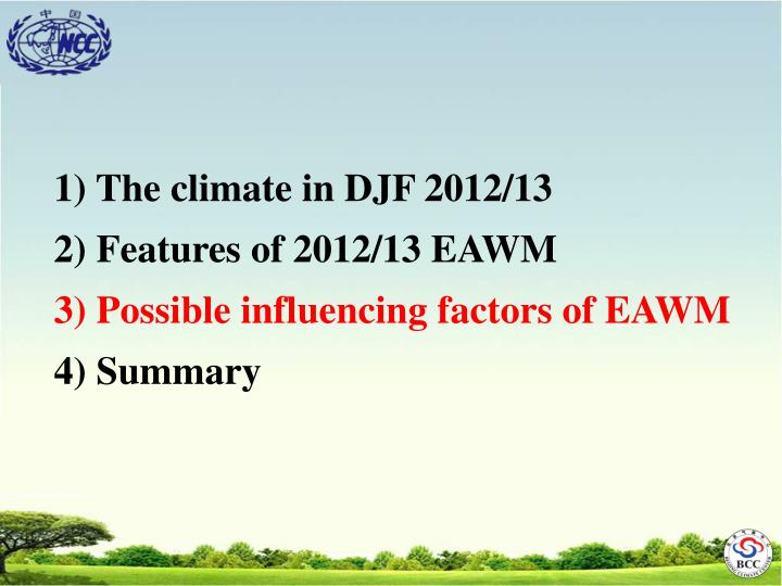 1) The climate in DJF 2012/13