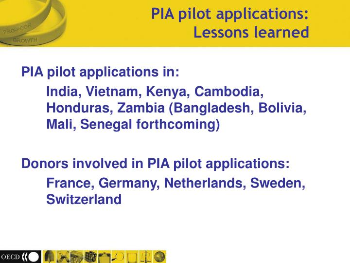PIA pilot applications in: