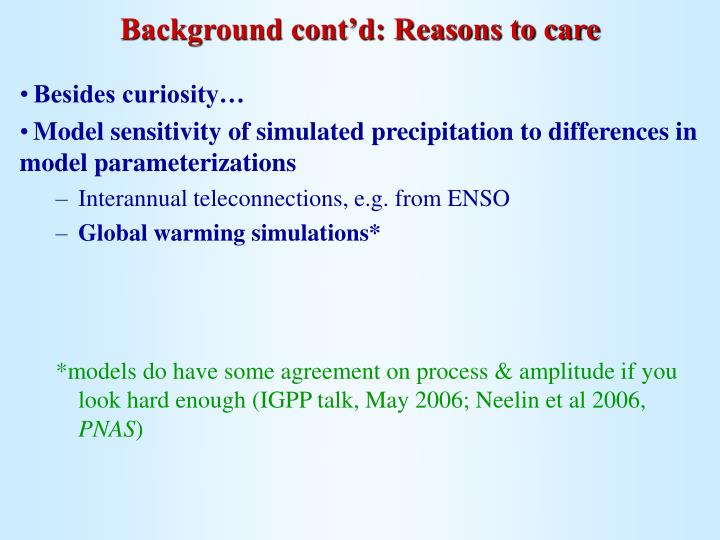 Background cont'd: Reasons to care