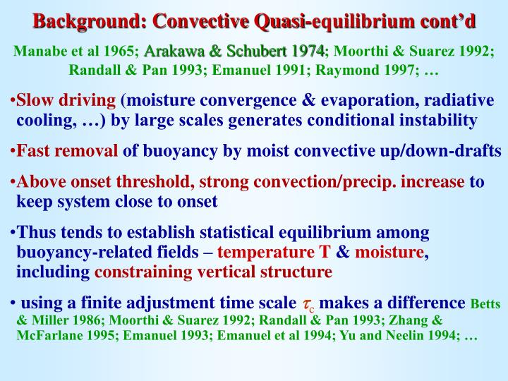 Background: Convective Quasi-equilibrium cont'd