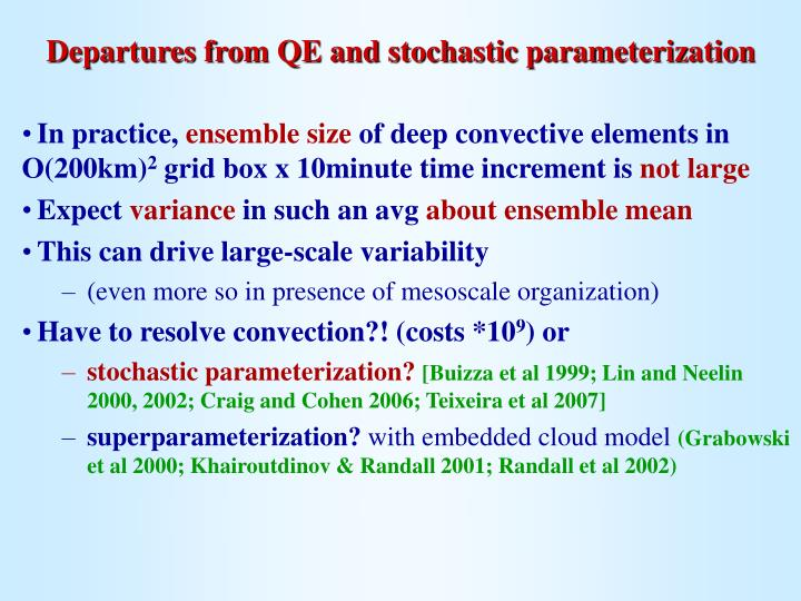 Departures from QE and stochastic parameterization
