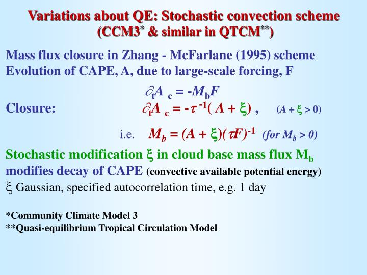 Variations about QE: Stochastic convection scheme