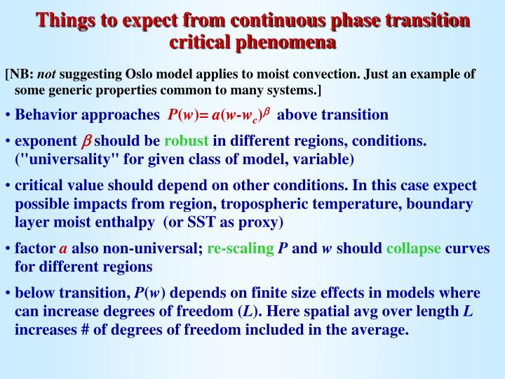 Things to expect from continuous phase transition critical phenomena