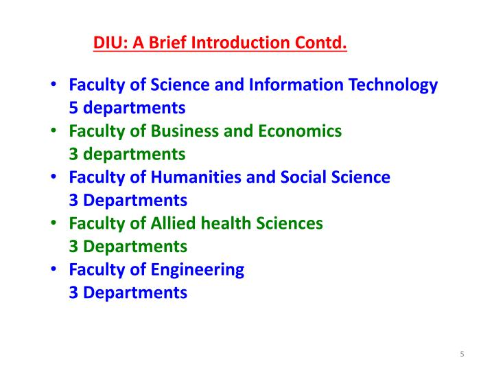 DIU: A Brief Introduction Contd.