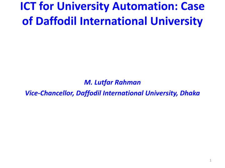 Ict for university automation case of daffodil international university