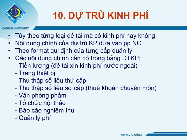 10. DỰ TRÙ KINH PHÍ