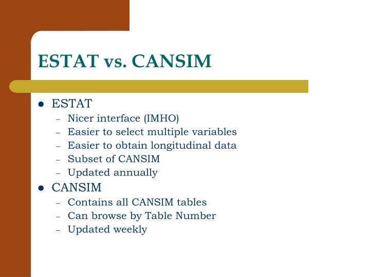 ESTAT vs. CANSIM