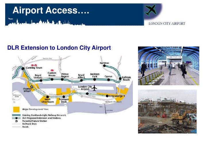 Airport Access….