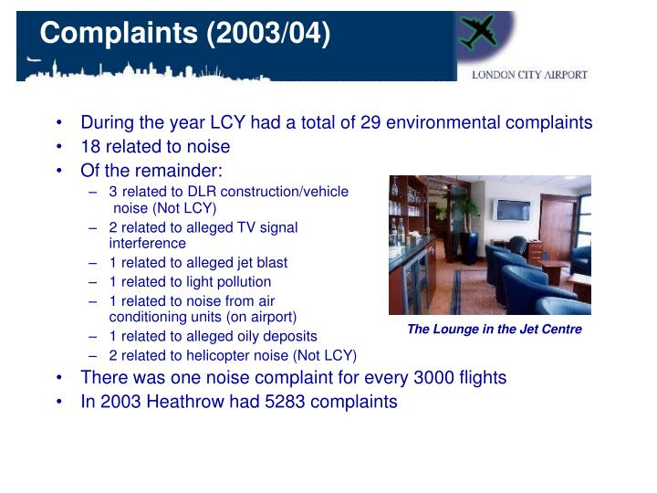 During the year LCY had a total of 29 environmental complaints