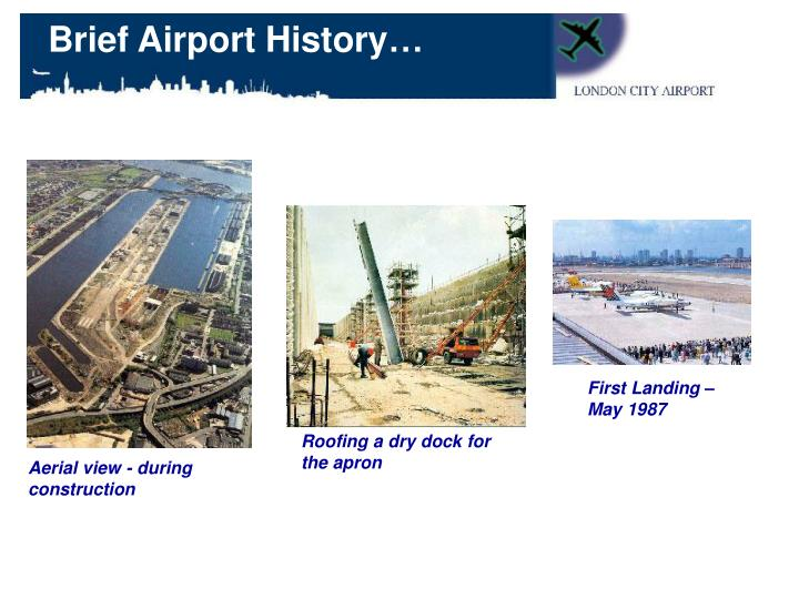 Brief Airport History…
