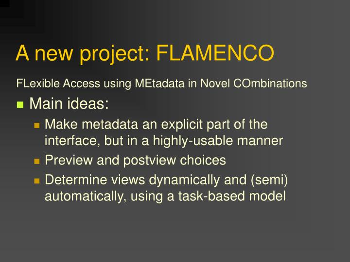 A new project: FLAMENCO