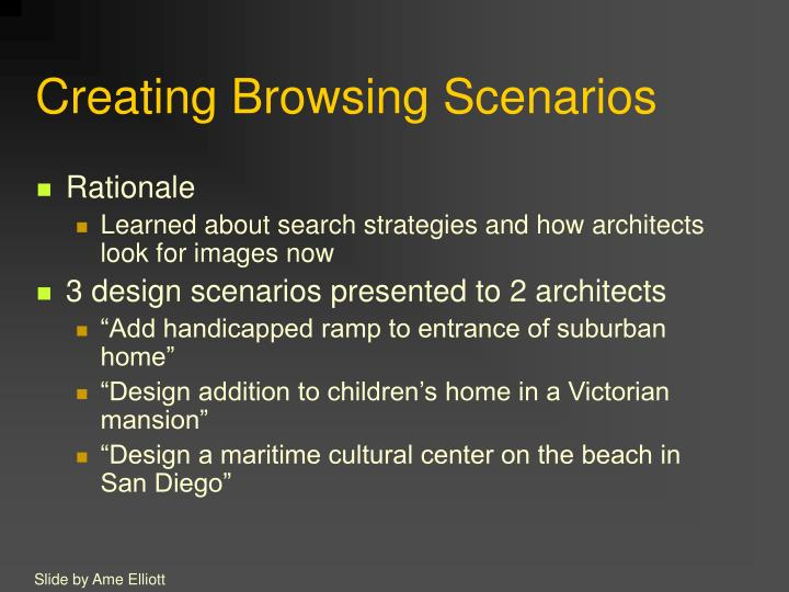 Creating Browsing Scenarios