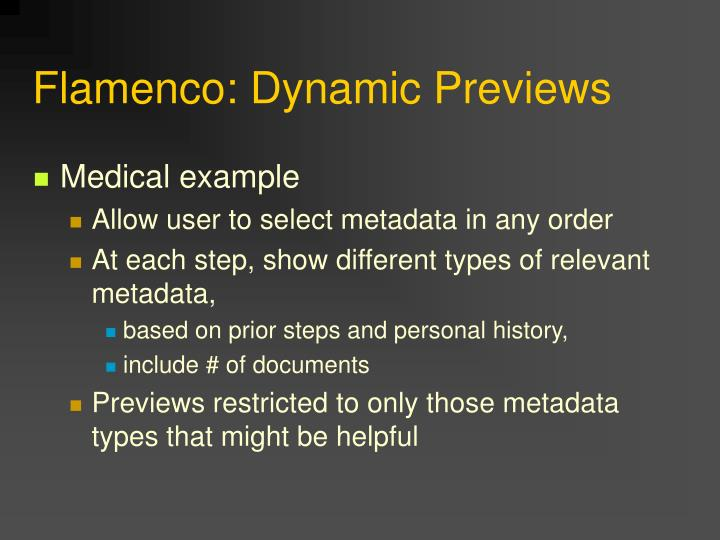 Flamenco: Dynamic Previews