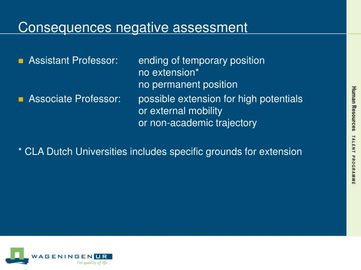 Consequences negative assessment
