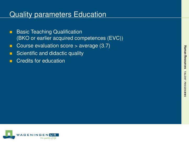 Quality parameters Education