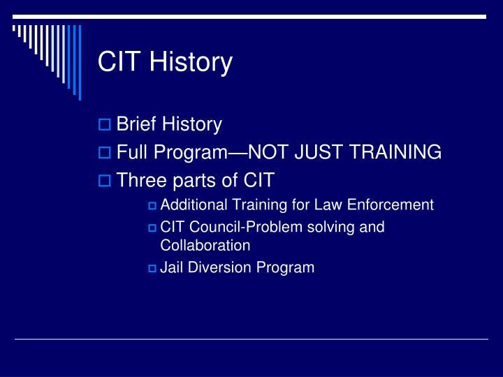 CIT History