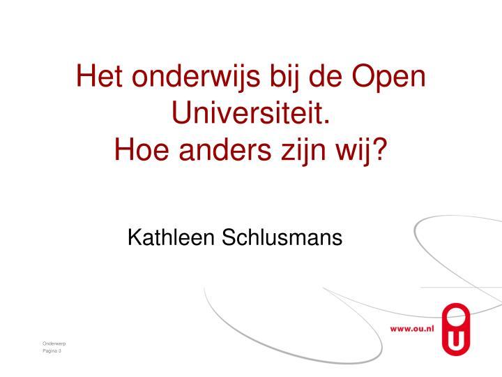 Het onderwijs bij de Open Universiteit.