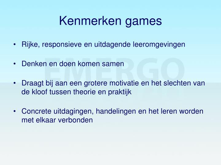 Kenmerken games